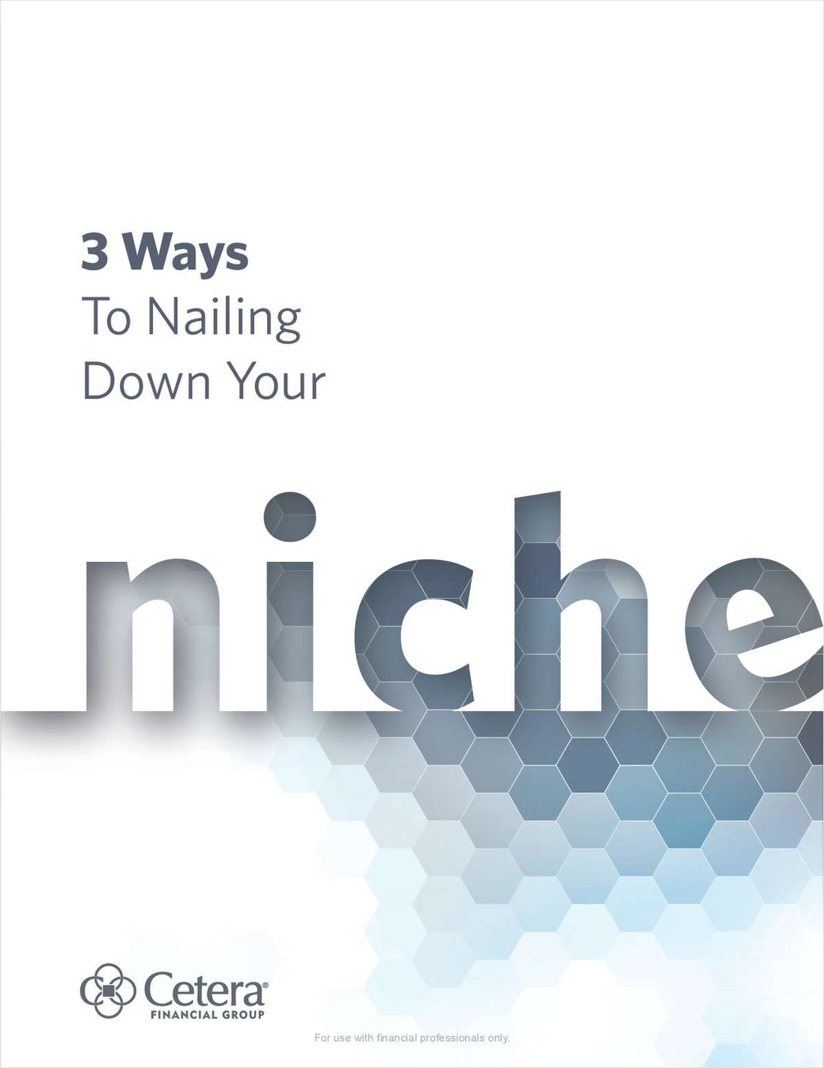 3 Ways to Nail Down Your Niche