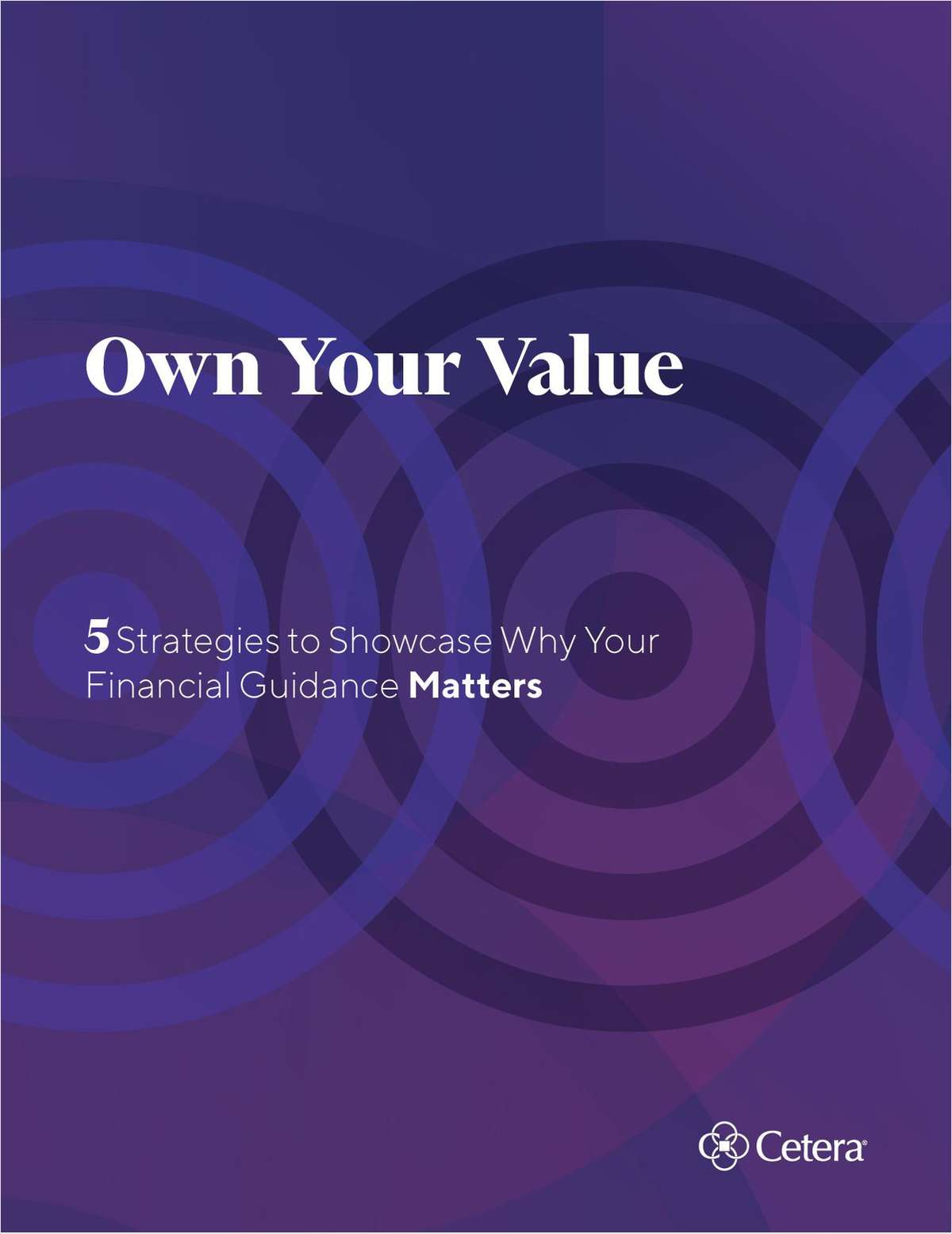 Own Your Value: 5 Strategies to Showcase Why Your Financial Guidance Matters