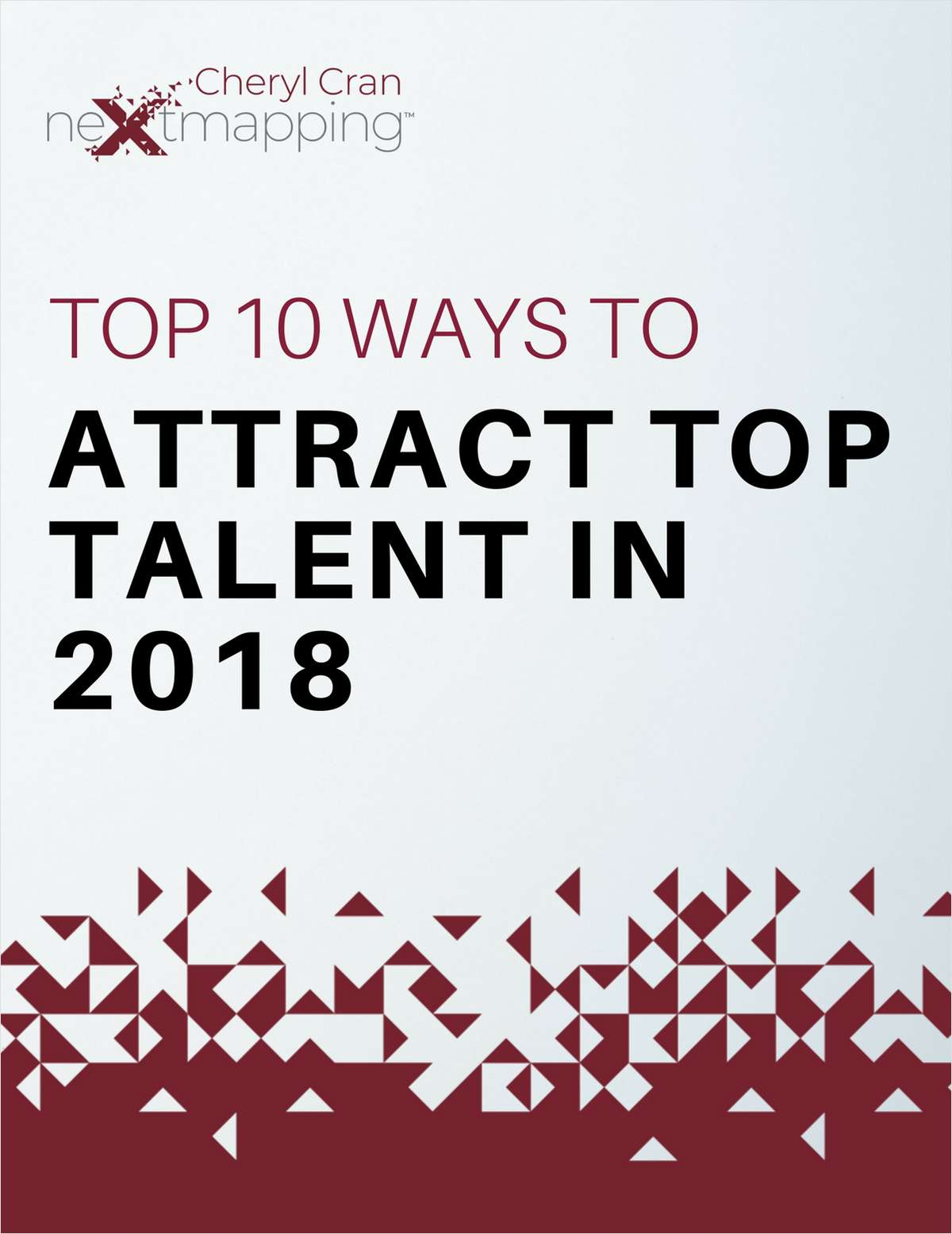Top 10 Ways to Attract Top Talent in 2018