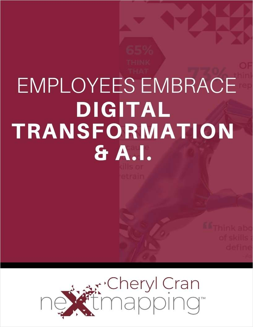 Employees Embrace Digital Transformation & A.I.