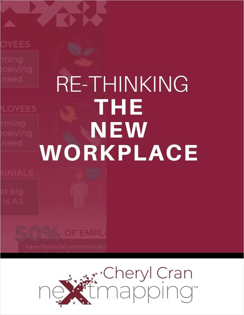 Re-thinking the New Workplace