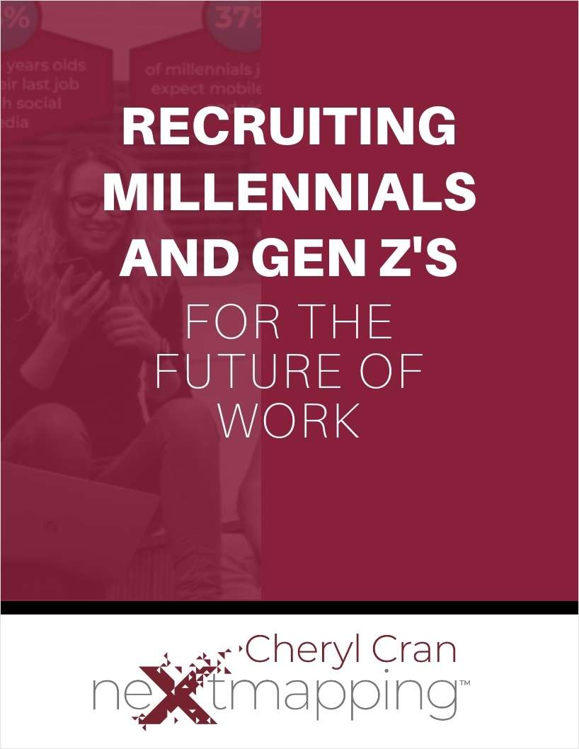 Recruiting Millennials and Gen Z's for The Future of Work