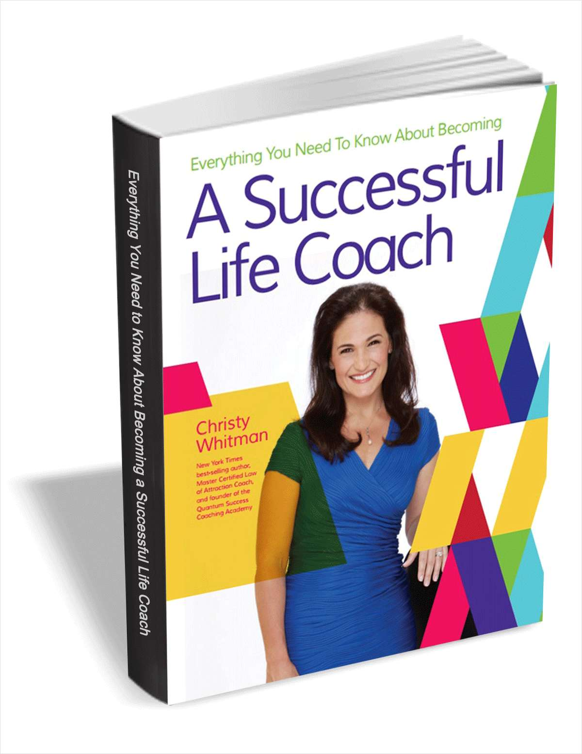 Everything You Need to Know to Become a Successful Life Coach