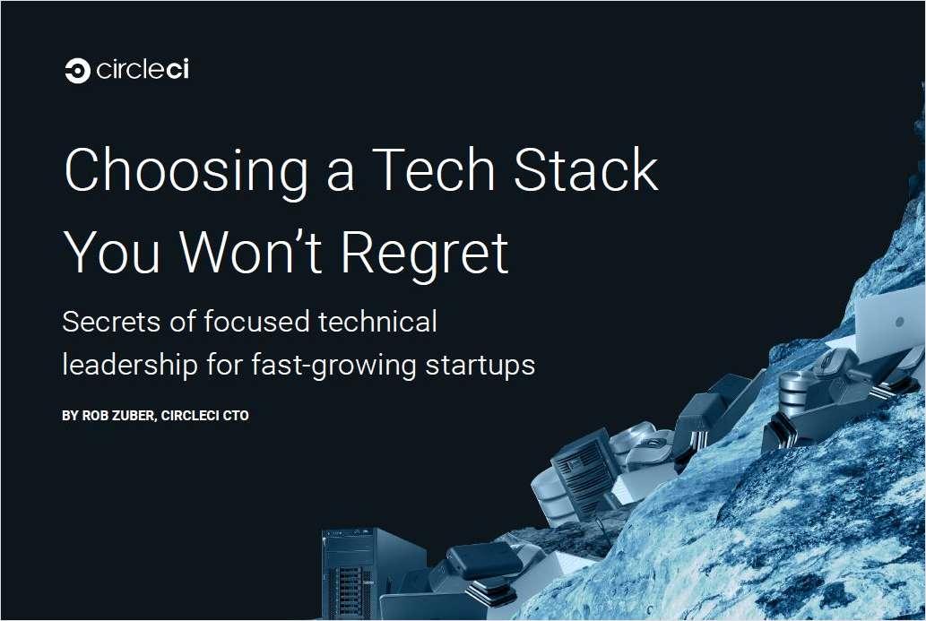 Choosing a Tech Stack You Won't Regret