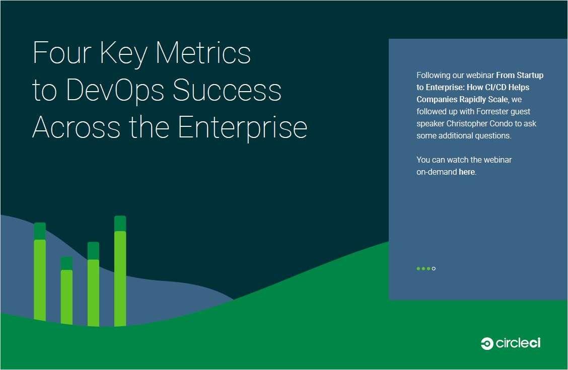 Four Key Metrics to DevOps Success Across the Enterprise