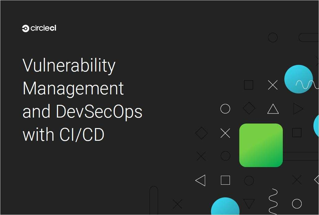 A Guide to Incorporating Vulnerability Management and DevSecOps into Your CI/CD Pipelines