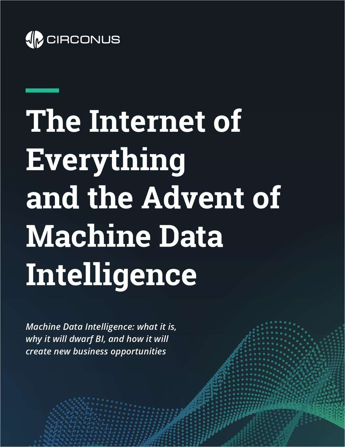 The Internet of Everything and the Advent of Machine Data Intelligence