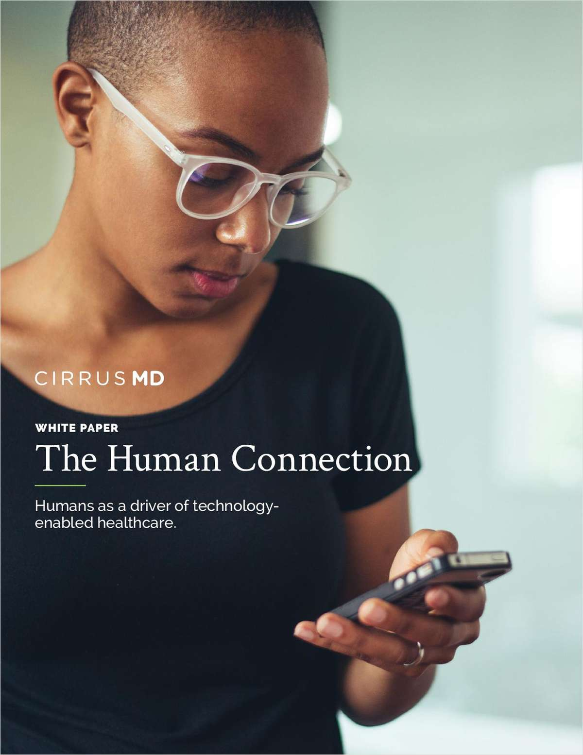The Human Connection: Humans As a Driver of Technology-Enabled Healthcare