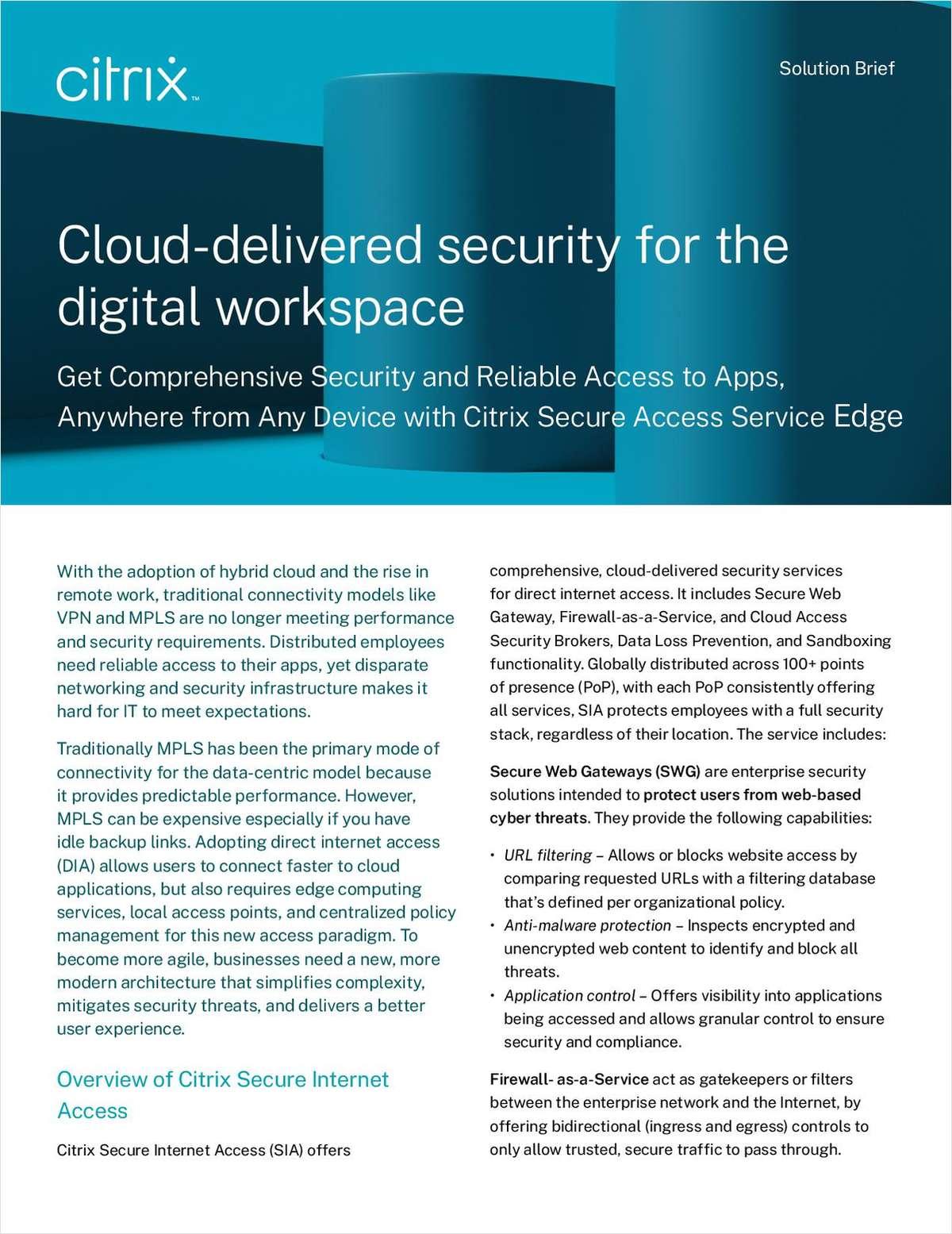 Secure Internet Access: Comprehensive, Cloud-delivered Security for the Digital Workspace