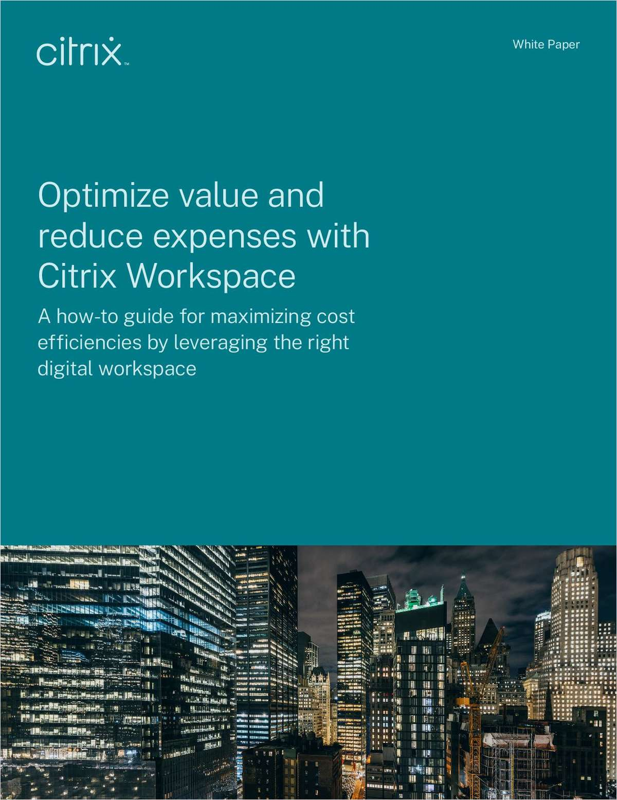 Optimize Value and Reduce Expenses with Citrix Workspace
