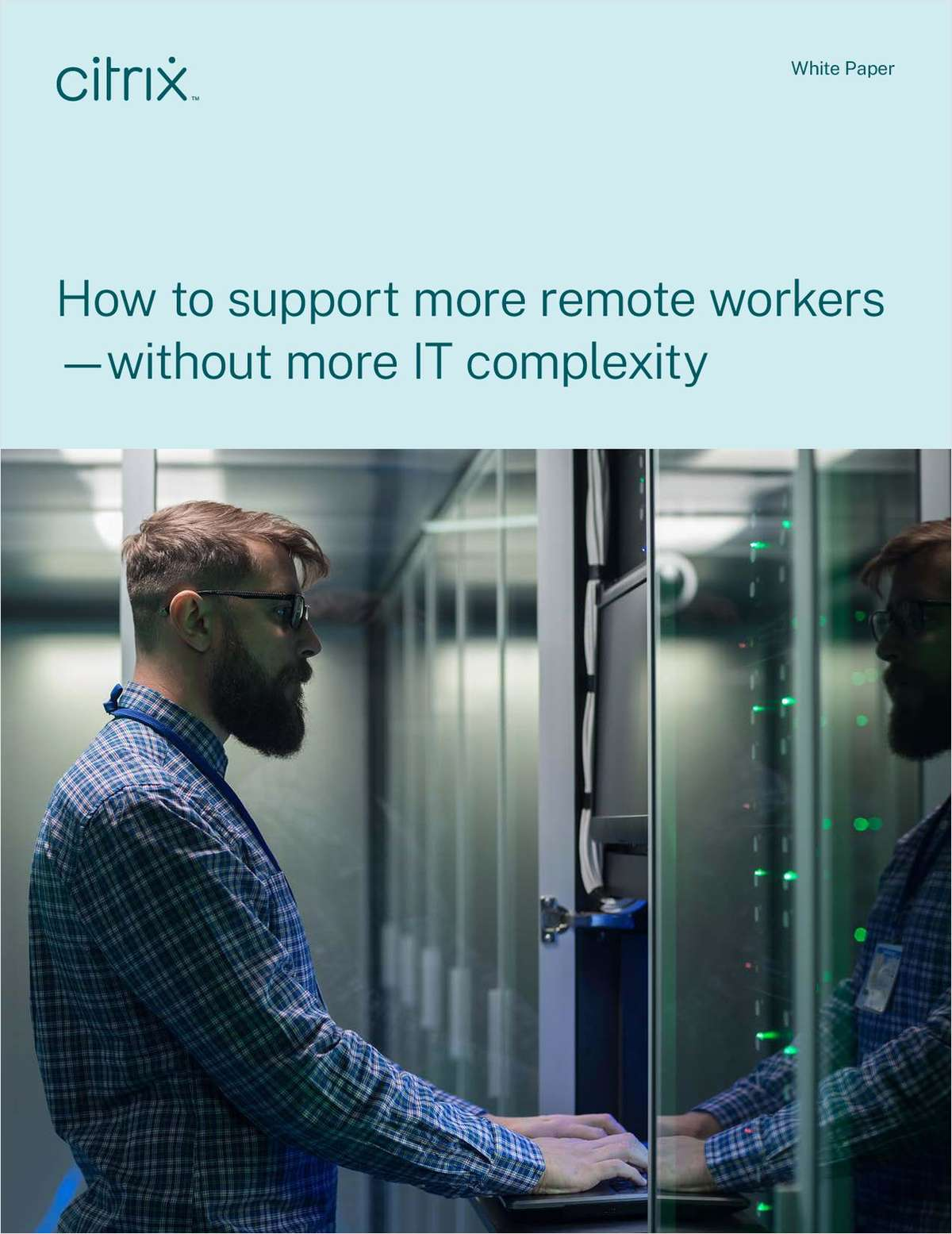How to Support More Remote Workers - Without More IT Complexity