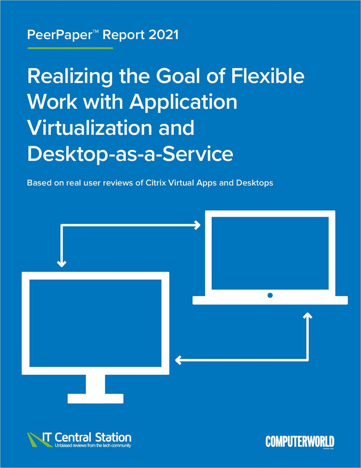 Realizing the Goal of Flexible Work with Application Virtualization and Desktop-as-a-Service