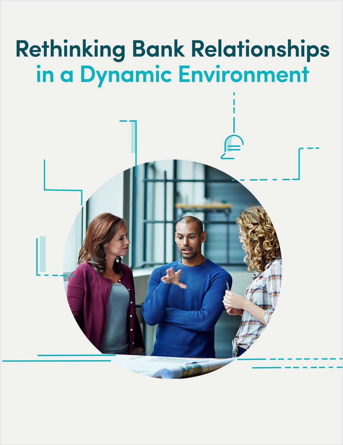 Rethinking Bank Relationships in a Dynamic Environment