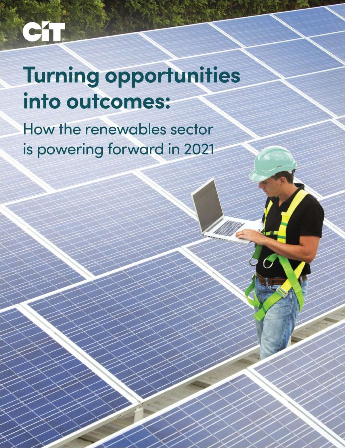 Turning Opportunities Into Outcomes: How the Renewables Sector is Powering Forward in 2021