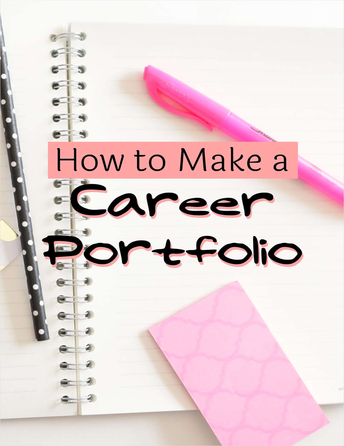 How to Make a Career Portfolio