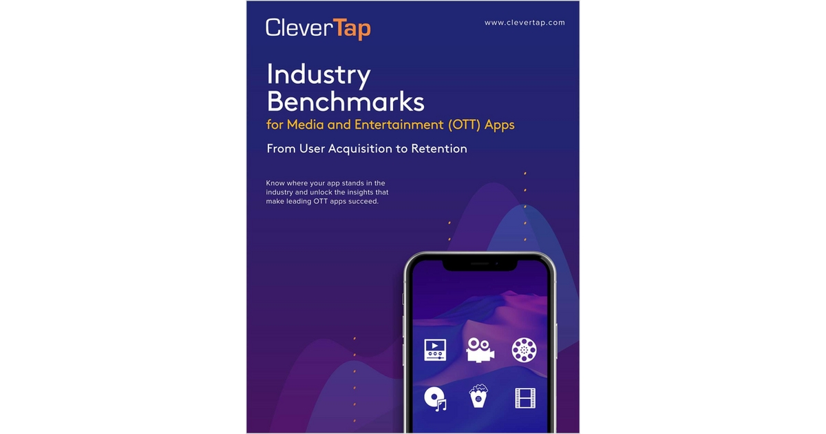 Industry Benchmarks for Media and Entertainment [OTT] Apps