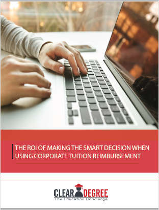 The ROI of Making the Smart Decision When Using Corporate Tuition Reimbursement