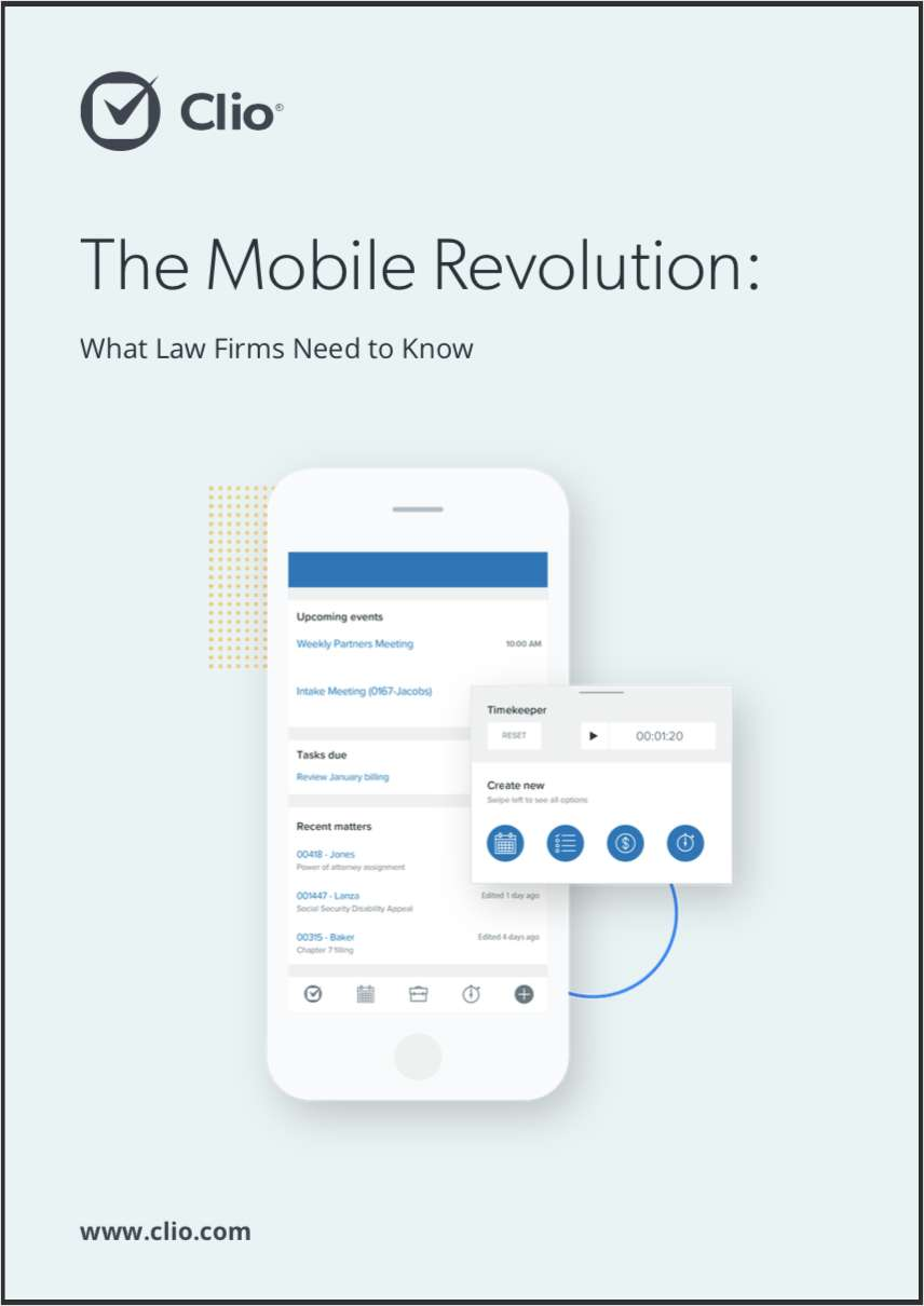 The Mobile Revolution - What Law Firms Need to Know