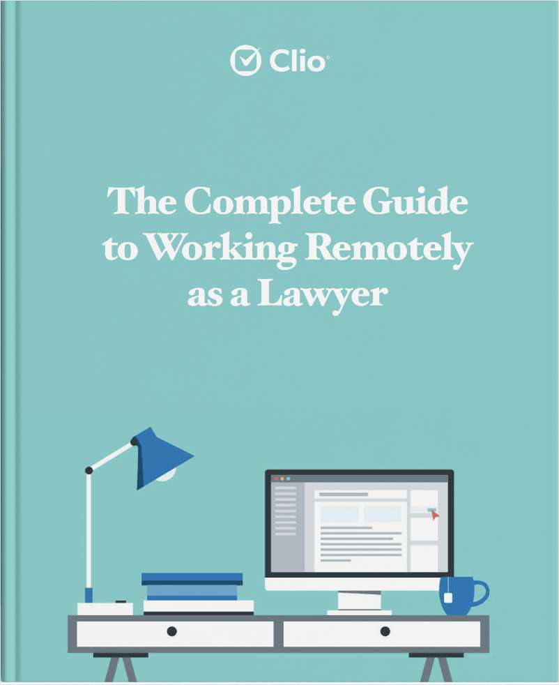 The Complete Guide to Working Remotely as a Lawyer