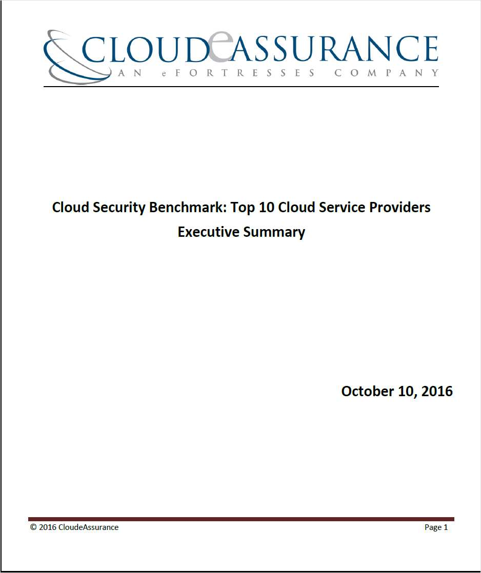 Cloud Security Benchmark: Top 10 Cloud Service Providers - Executive Summary for Q3, 2016 compiled by CloudeAssurance