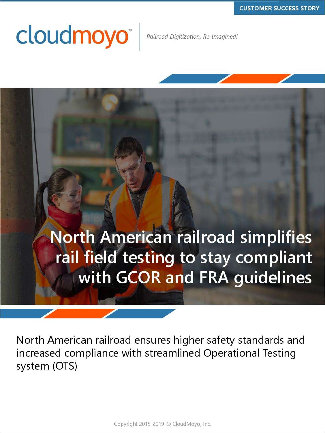 North American Railroad Simplifies Rail Field Testing to Stay Compliant with GCOR and FRA Guidelines