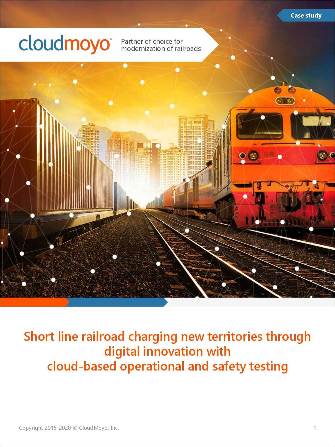 Short Line Railroad Charging New Territories Through Digital Innovation With Cloud-Based Operational and Safety Testing
