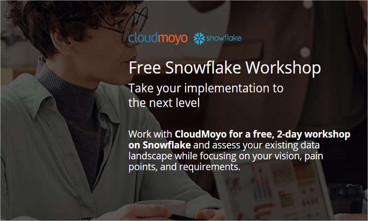 Complimentary 2-day Snowflake workshop