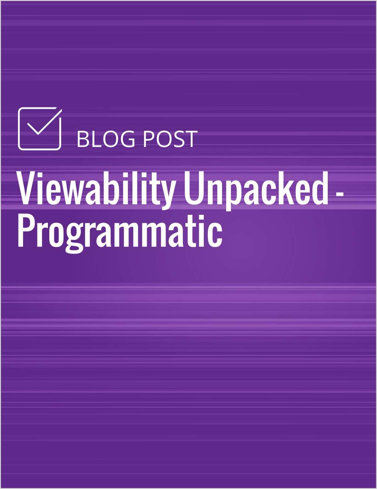 Viewability Unpacked - Programmatic