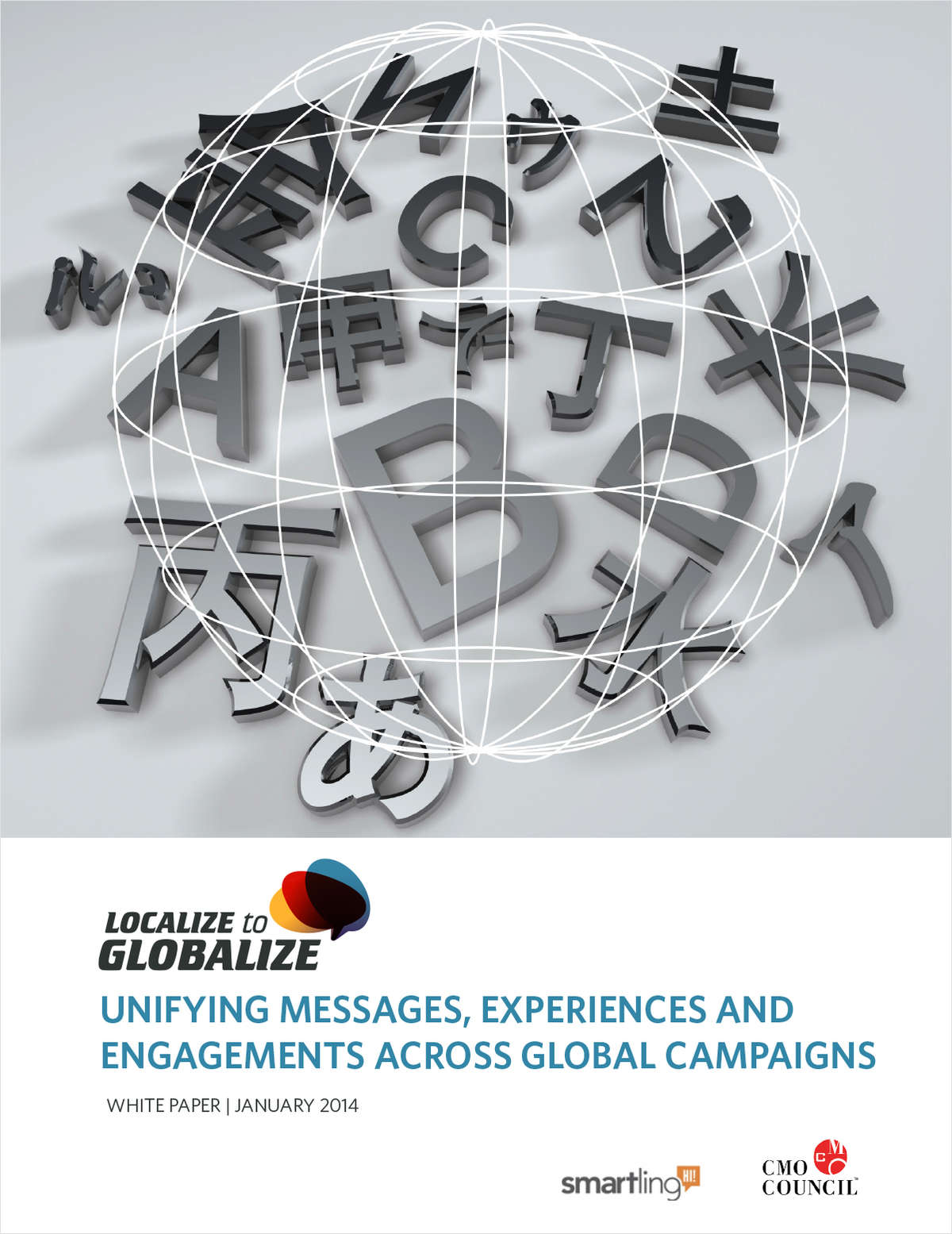 Localize to Globalize: Unifying Messages, Experiences and Engagements Across Global Campaigns