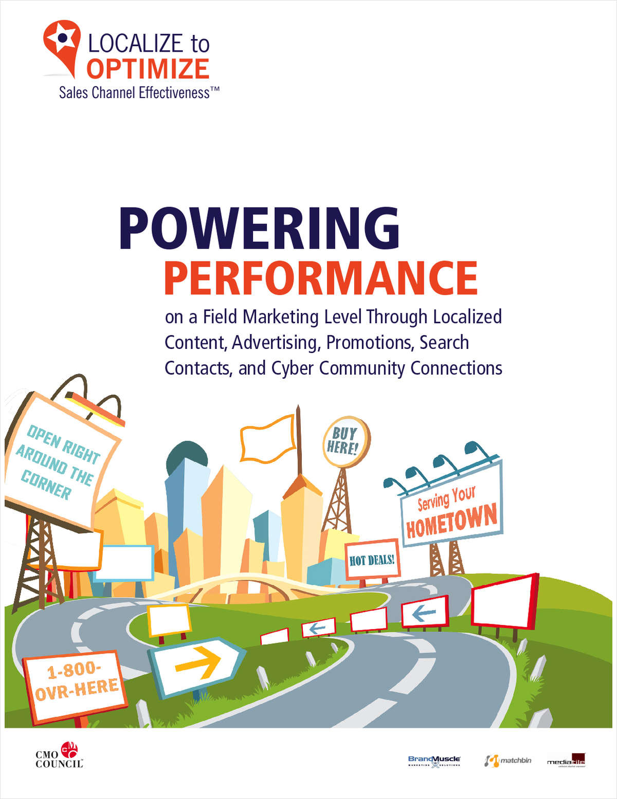 Powering Performance on a Field Marketing Level through Localized Content Advertising, Promotions, Search Contacts, and Cyber Community Connections