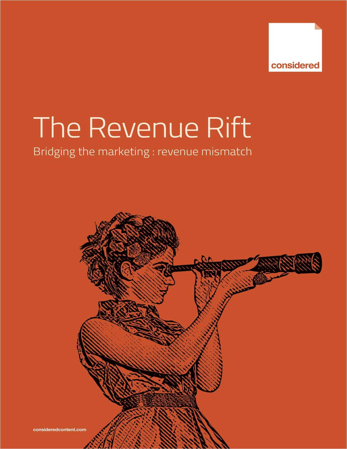 The Revenue Rift Report--Bridging the Marketing : Revenue Mismatch