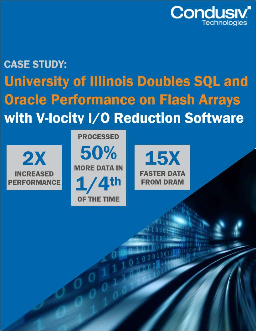 University of Illinois Doubles SQL and Oracle Performance on All-Flash Arrays with V-locity® I/O Reduction Software