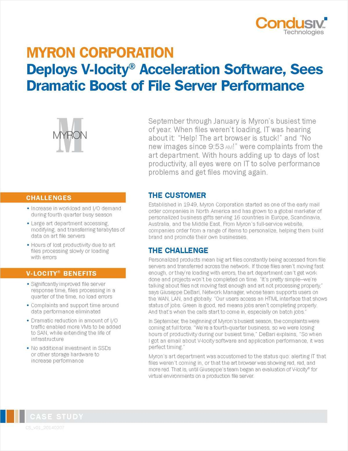 MYRON CORPORATION Deploys V-locity® I/O Reduction Software, Sees Dramatic Boost of File Server Performance