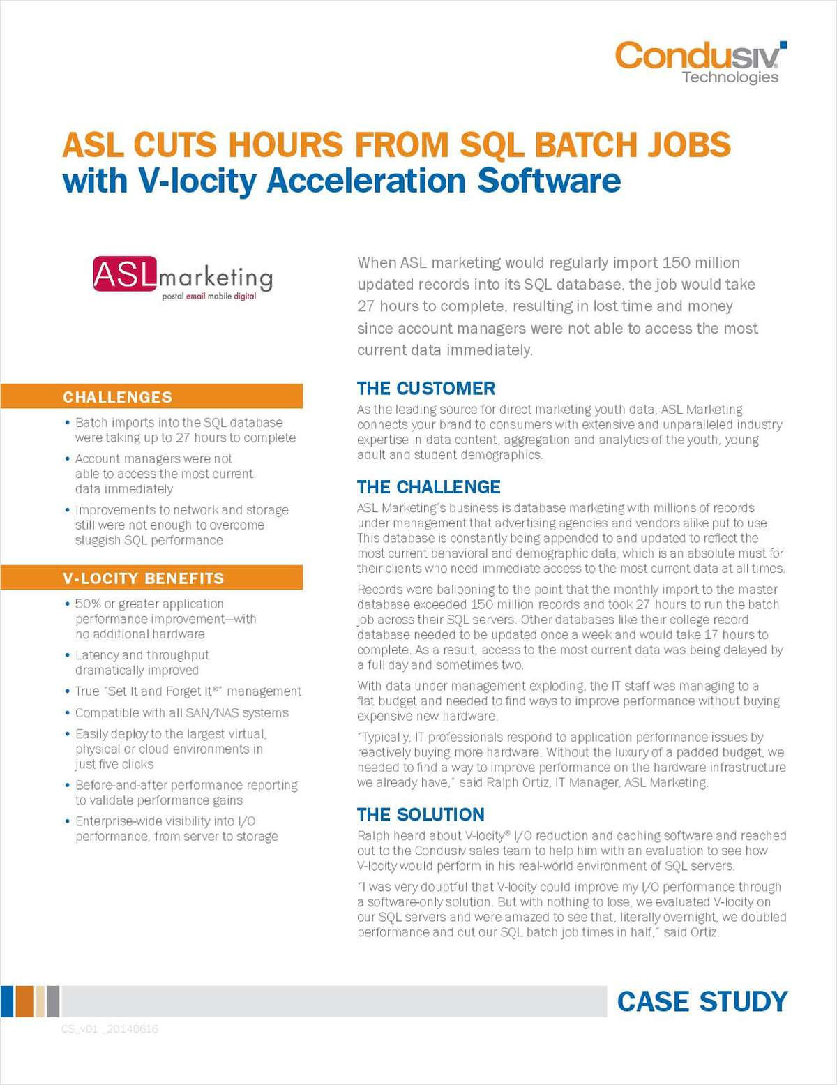 ASL Cuts Hours From SQL Batch Jobs With V-locity I/O Reduction Software