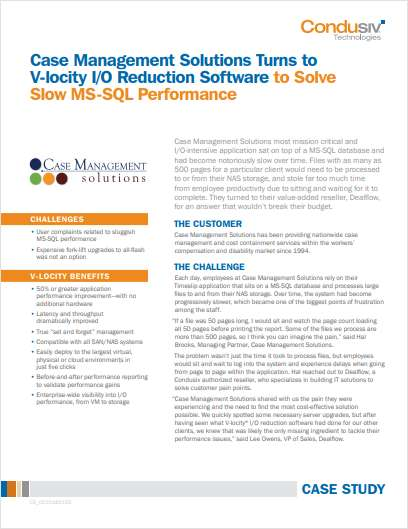 Case Management Solutions Turns to V-locity I/O Reduction Software to Solve Slow MS-SQL Performance