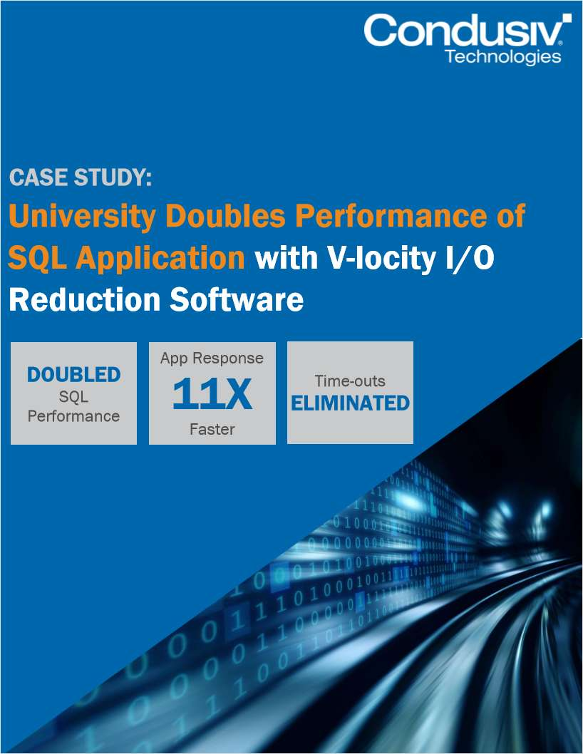 University Doubles Performance of SQL Application with V-locity I/O Reduction Software