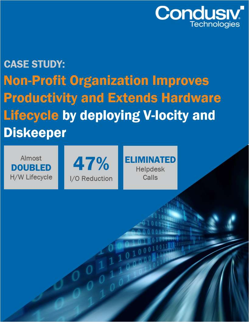Non-Profit Organization Improves Productivity and Extends Hardware Lifecycle by Deploying V-locity and Diskeeper