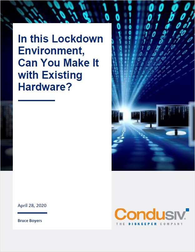 In this Lockdown Environment, Can You Make It with Existing Hardware?
