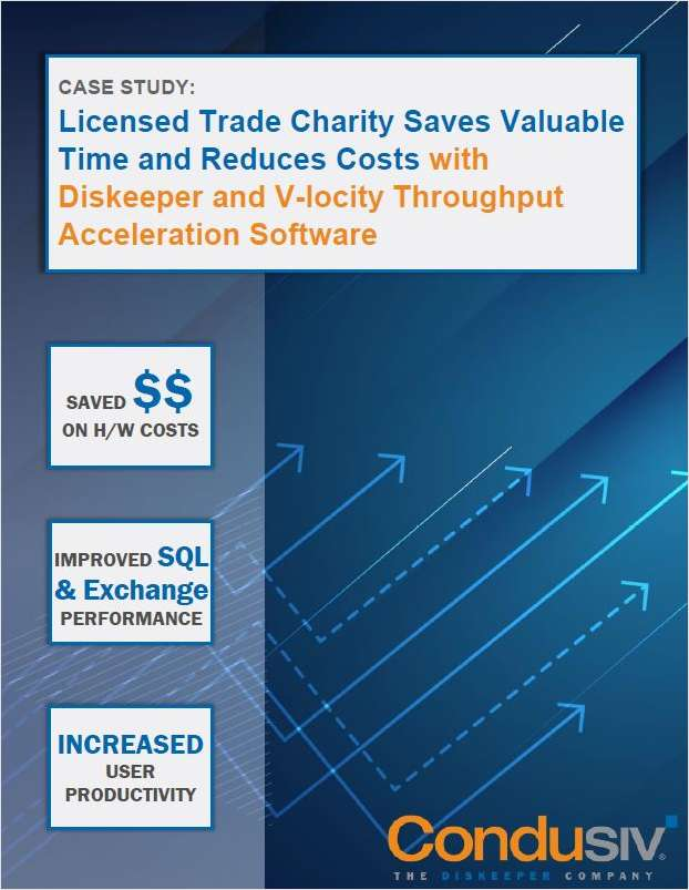 Licensed Trade Charity Saves Valuable Time and Reduces Costs with Diskeeper and V-locity Throughput Acceleration Software
