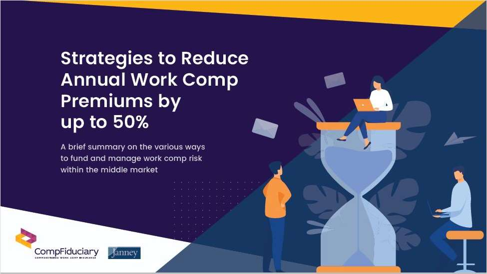 Strategies to Reduce Annual Work Comp Premiums by up to 50%