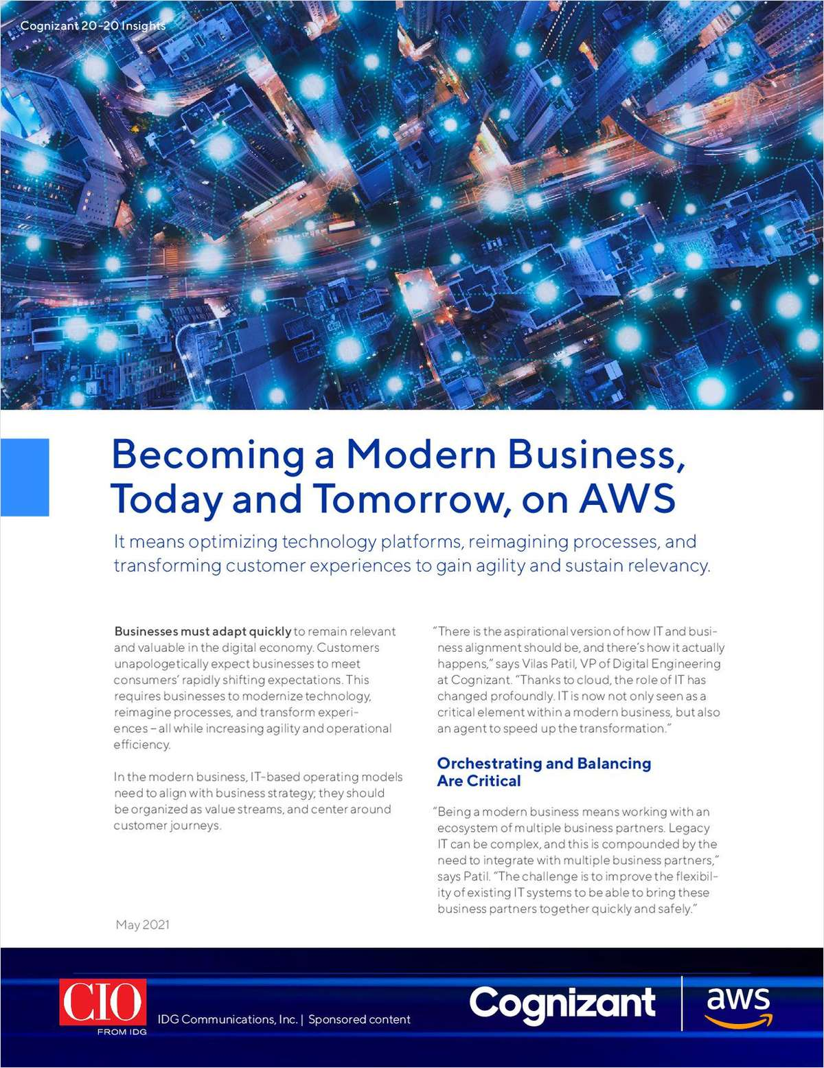 Optimize Technology Platforms, Reimagine Processes, and Transform Customer Experiences to Gain Agility and Sustain Relevancy