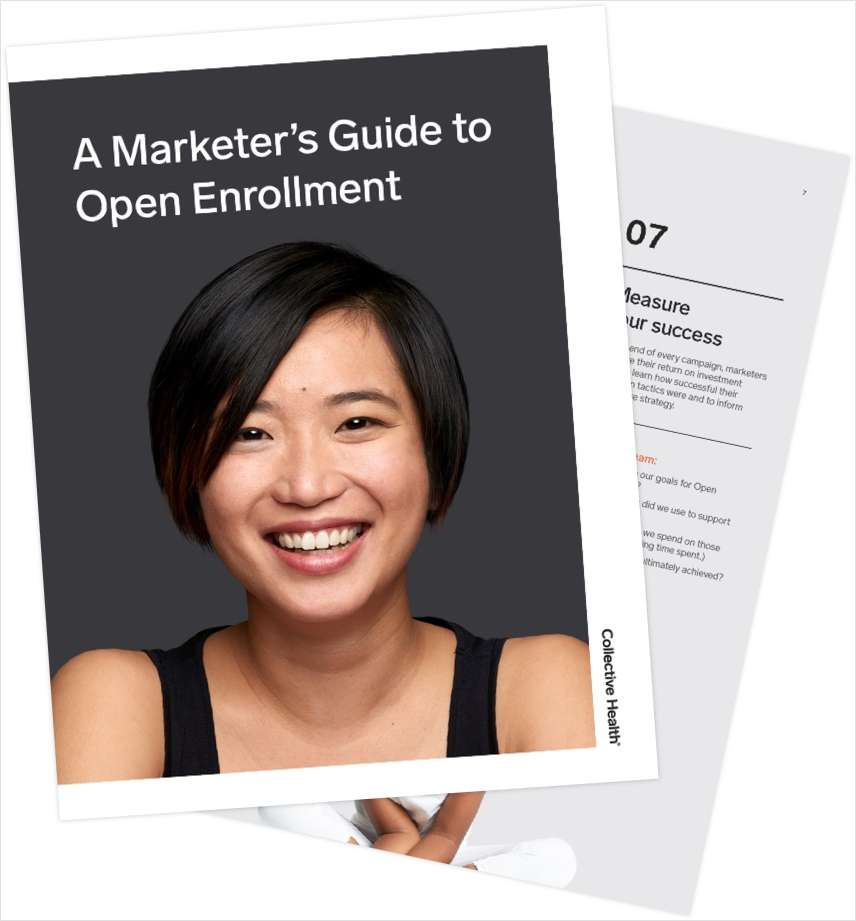A Marketer's Guide to Open Enrollment