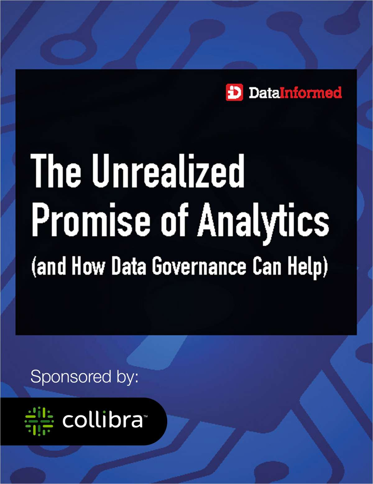 The Unrealized Promise of Analytics (and How Data Governance Can Help)