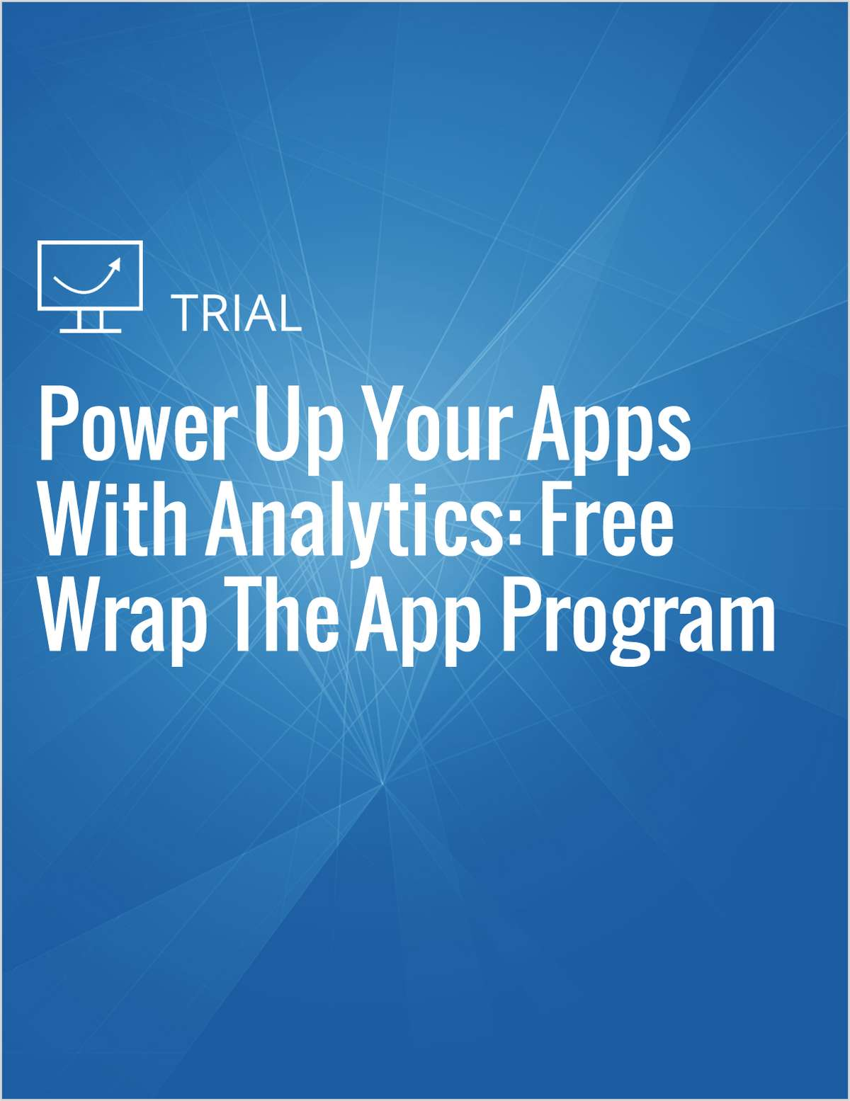 Power Up Your Apps With Analytics: Free Wrap The App Program