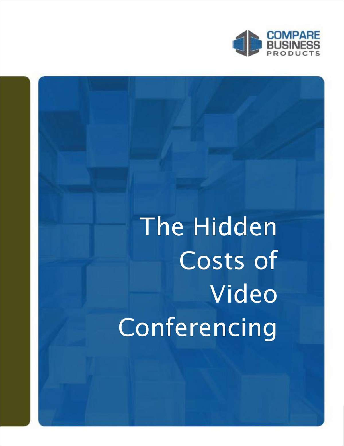 The Hidden Costs of Video Conferencing