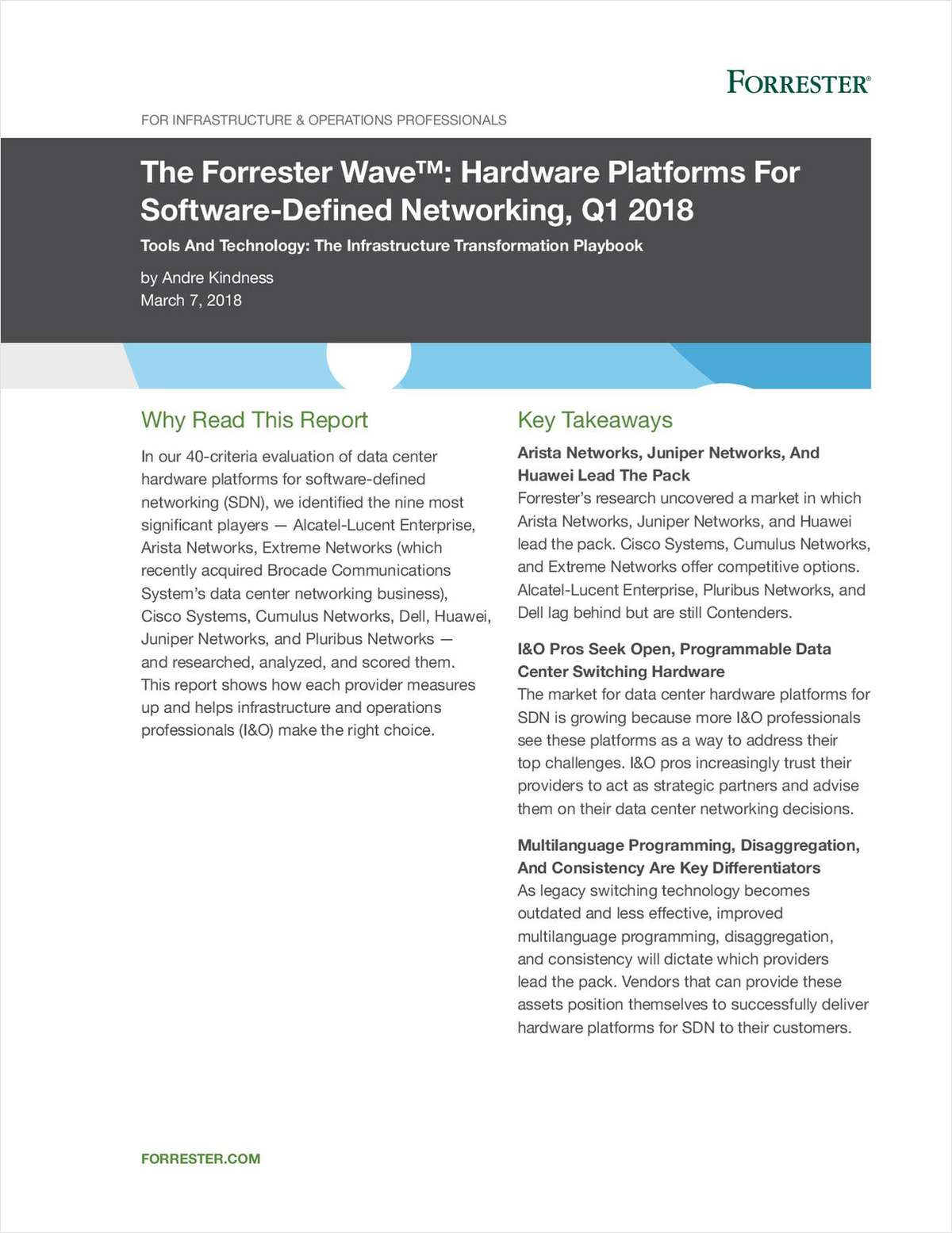 The 2018 Forrester Wave™ Report on Hardware Platforms for Software-Defined Networking (SDN)