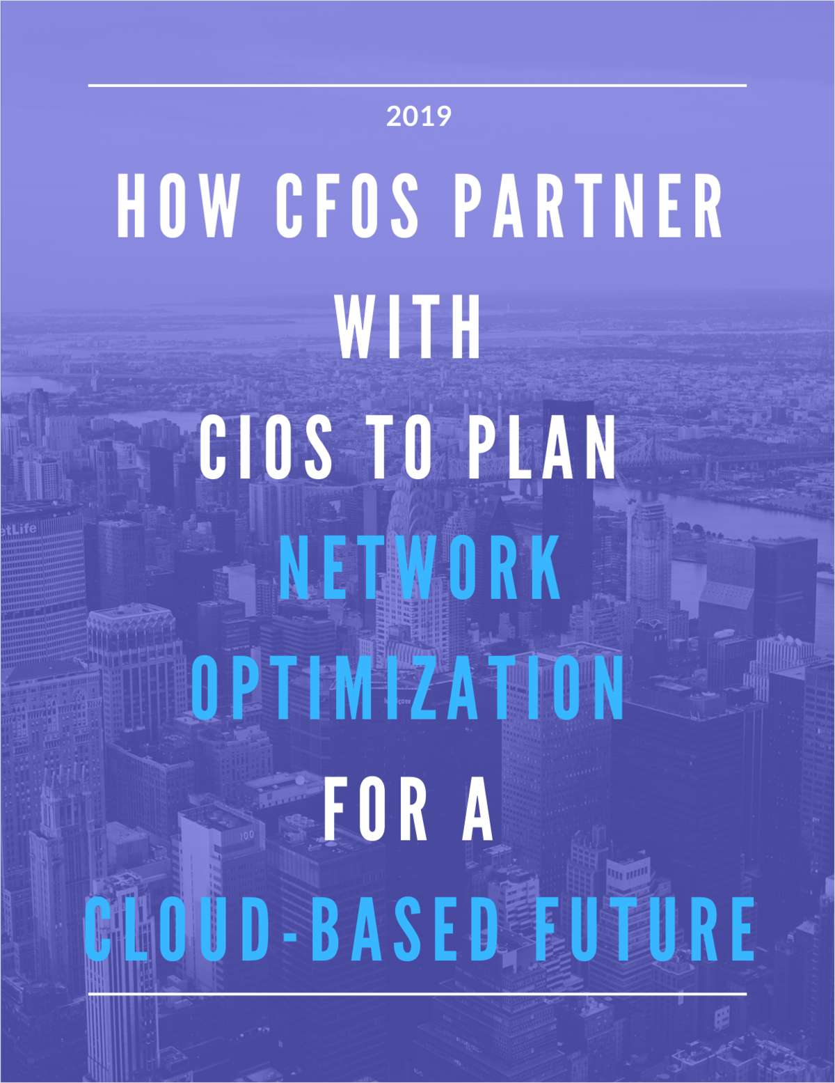 How CFOs Partner With CIOs To Plan Network Optimization For a Cloud-based Future