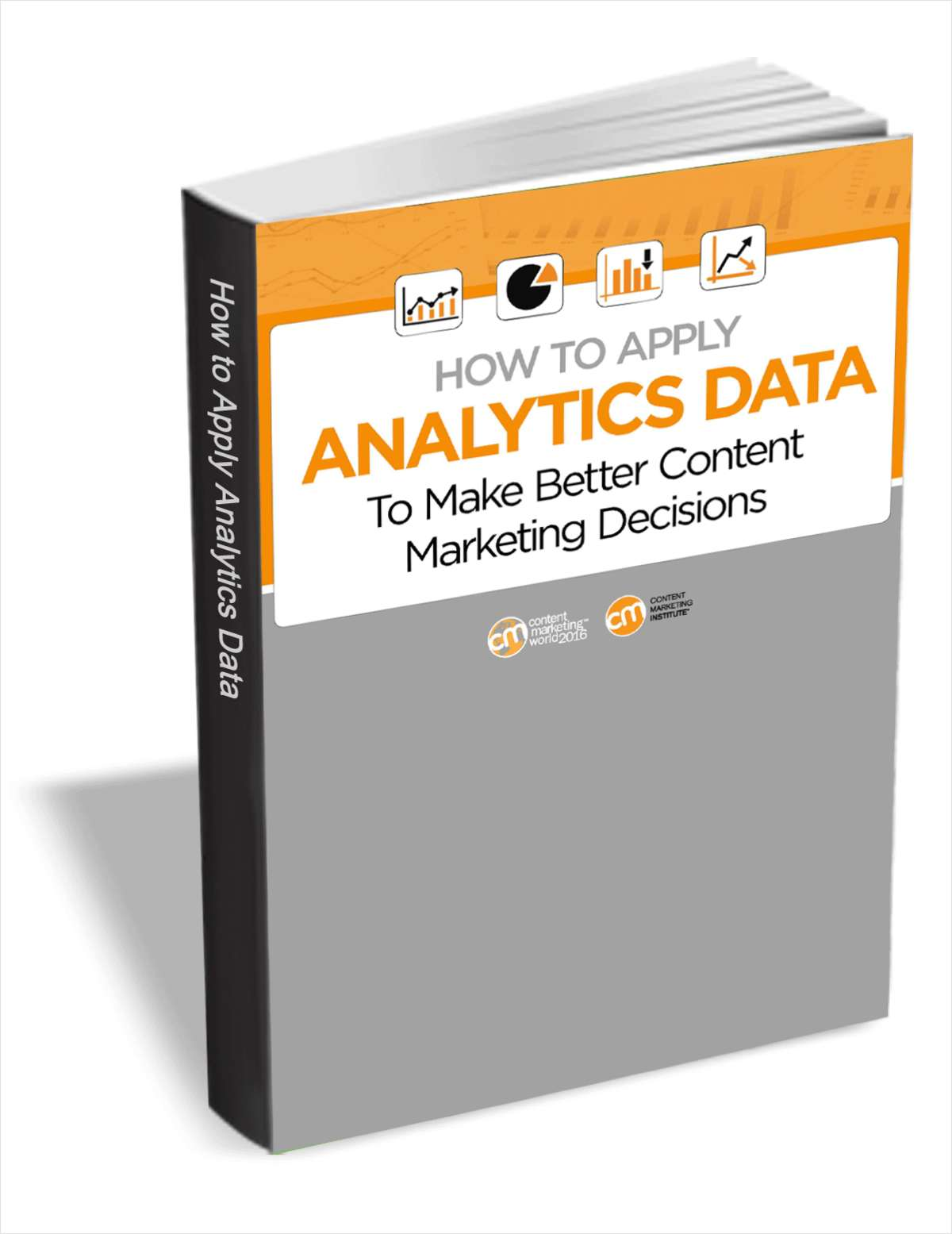 How to Apply Analytics Data to Make Better Content Marketing Decisions
