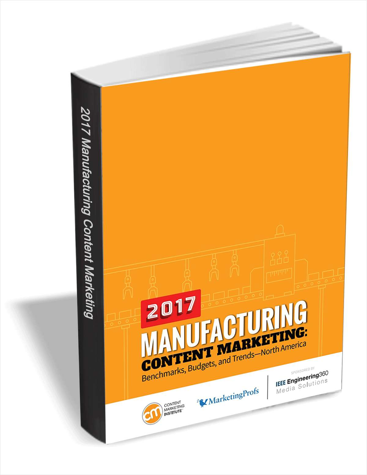Manufacturing Content Marketing - Benchmarks, Budgets, and Trends