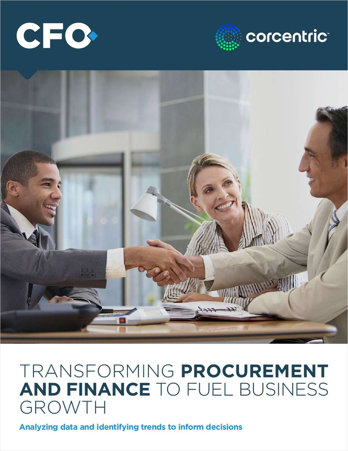 Transforming Procurement and Finance to Fuel Business Growth from CFO.com